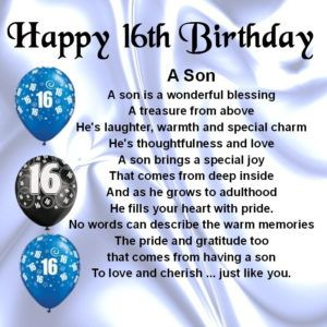16th Birthday Wishes For Son Happy Birthday My Son